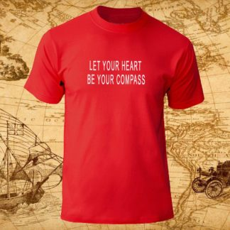 "Футболка ""Let your heart be your compass"""