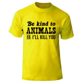 "Футболка ""Be kind to animals or i kill you"""