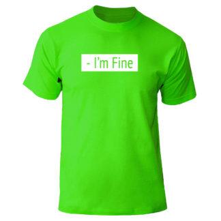 """Футболка """"I'm Fine"""""""