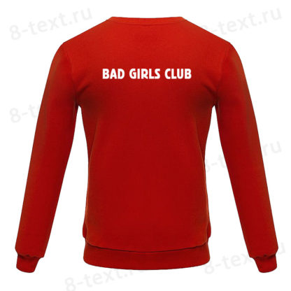 """Толстовка """"BAD GIRLS CLUB"""""""